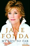 My Life So Far by Jane Fonda: NOOK Book Cover