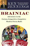 Brainiac by Ken Jennings: NOOK Book Cover