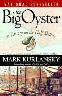 The Big Oyster by Mark Kurlansky: NOOK Book Cover