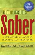 Get Your Loved One Sober by Robert J Meyers: NOOK Book Cover