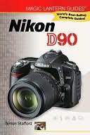 download Magic Lantern Guides : Nikon D90 book