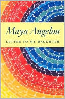 Letter to My Daughter by Maya Angelou: NOOK Book Cover