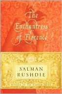 The Enchantress of Florence by Salman Rushdie: NOOK Book Cover