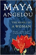 The Heart of a Woman by Maya Angelou: NOOK Book Cover