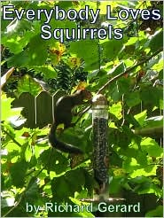 Everybody Loves Squirrels