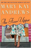 The Fixer Upper by Mary Kay Andrews: NOOK Book Cover