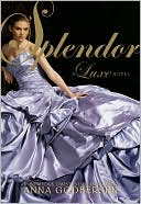 Splendor (Luxe Series #4) by Anna Godbersen: NOOK Book Cover