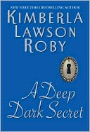 A Deep Dark Secret by Kimberla Lawson Roby: NOOK Book Cover