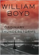 Ordinary Thunderstorms by William Boyd: NOOK Book Cover