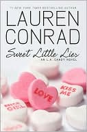 Sweet Little Lies (L. A Candy Series #2) by Lauren Conrad: NOOK Book Cover