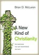 A New Kind of Christianity by Brian D. McLaren: NOOK Book Cover