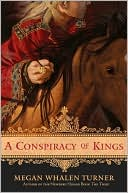 A Conspiracy of Kings (The Queen's Thief Series #4) by Megan Whalen Turner: NOOK Book Cover