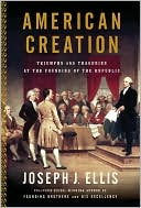 American Creation by Joseph J. Ellis: NOOK Book Cover