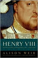 Henry VIII by Alison Weir: NOOK Book Cover