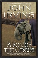 A Son of the Circus by John Irving: NOOK Book Cover