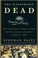 Illustrious Dead by Stephan Talty: NOOK Book Cover