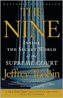 The Nine by Jeffrey Toobin: NOOK Book Cover