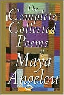 The Complete Collected Poems of Maya Angelou by Maya Angelou: NOOK Book Cover