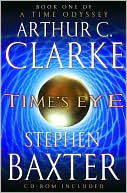 Time's Eye (Time Odyssey Series #1) by Arthur C. Clarke: NOOK Book Cover