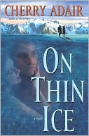 On Thin Ice by Cherry Adair: NOOK Book Cover