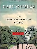 The Zookeeper's Wife by Diane Ackerman: NOOK Book Cover