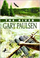 The River (Brian's Saga Series #2) by Gary Paulsen: NOOK Book Cover