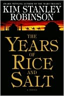 Years of Rice and Salt by Kim Stanley Robinson: NOOK Book Cover