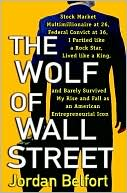 The Wolf of Wall Street by Jordan Belfort: NOOK Book Cover