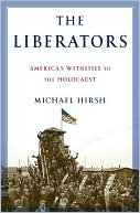 The Liberators by Michael Hirsh: NOOK Book Cover