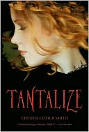 Tantalize (Tantalize Series #1) by Cynthia Leitich Smith: NOOK Book Cover