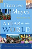 Year in the World by Frances Mayes: NOOK Book Cover