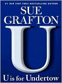 U Is for Undertow (Kinsey Millhone Series #21) by Sue Grafton: NOOK Book Cover