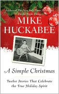 A Simple Christmas by Mike Huckabee: NOOK Book Cover