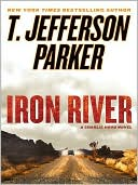 Iron River (Charlie Hood Series #3) by T. Jefferson Parker: NOOK Book Cover