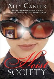 Heist Society (Heist Society Series #1) by Ally Carter: NOOK Book Cover