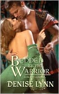 Bedded by the Warrior (Harlequin Historical Series #950) by Denise Lynn: NOOK Book Cover