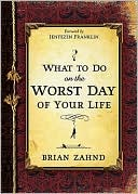 What to Do on the Worst Day of Your Life by Brian Zahnd: Book Cover