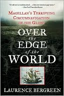 Over the Edge of the World by Laurence Bergreen: NOOK Book Cover