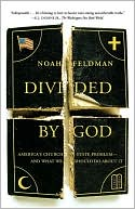 Divided by God by Noah Feldman: NOOK Book Cover