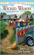 Wicked Weaves (Renaissance Faire Mystery Series #1) by Joyce Lavene: NOOK Book Cover