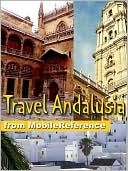 Travel Andalusia, Spain by MobileReference: NOOK Book Cover