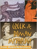 Greek and Roman Mythology by MobileReference: NOOK Book Cover