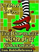 The Complete Wizard of Oz Collection by L. Frank Baum: NOOK Book Cover