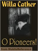 O Pioneers! by Willa Cather: NOOK Book Cover
