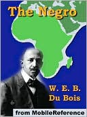 The Negro by W. E. B. Du Bois: NOOK Book Cover