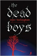 The Dead Boys by Royce Buckingham: Book Cover