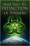Nine Days To Extinction by JB Summers: Book Cover