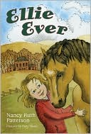 Ellie Ever by Nancy Ruth Patterson: Book Cover