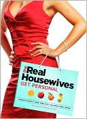 The Real Housewives Get Personal by Creators of The Real Housewives: Book Cover