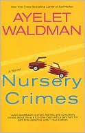 Nursery Crimes by Ayelet Waldman: Book Cover